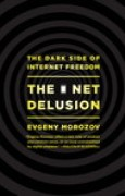 Download The Net Delusion: The Dark Side of Internet Freedom books