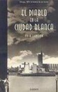 Download El Diablo en la Ciudad Blanca (Vivencias) books
