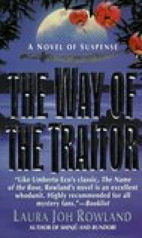 The Way of the Traitor (Sano Ichiro, #3)