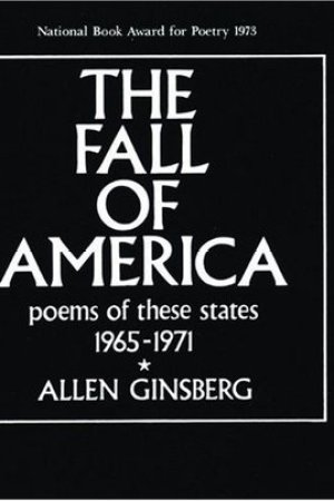 read online The Fall of America: Poems of These States 1965-1971