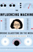 Download The Influencing Machine: Brooke Gladstone on the Media pdf / epub books