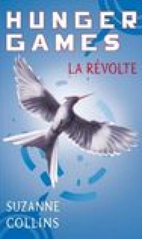 La Rvolte (Hunger Games #3)