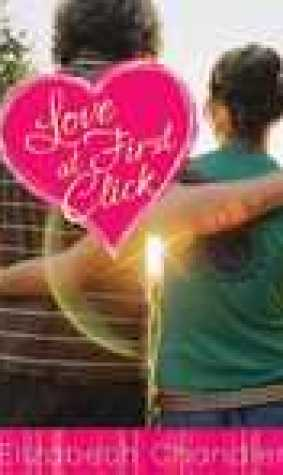 Love at First Click (First Kisses, #6)
