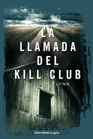 La llamada del Kill Club
