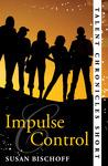 Impulse Control (Talent Chronicles, #0.5)