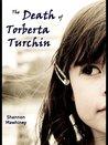 The Death of Torberta Turchin