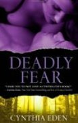 Download Deadly Fear (Deadly, #1) books
