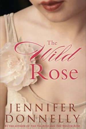 Reading books The Wild Rose (The Tea Rose, #3)