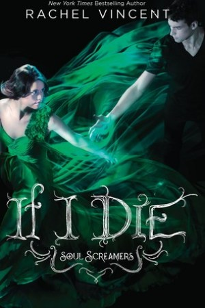 Reading books If I Die (Soul Screamers, #5)