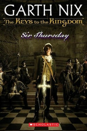 Reading books Sir Thursday (The Keys to the Kingdom, #4)