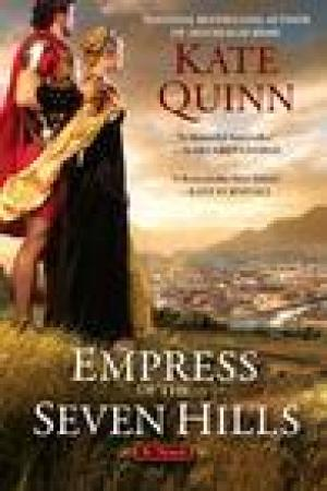read online Empress of the Seven Hills (The Empress of Rome, #3)