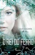 Download O Rei do Ferro (Os Encantados do Ferro #1) books