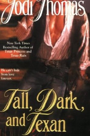 Reading books Tall, Dark, and Texan (Whispering Mountain, #3)