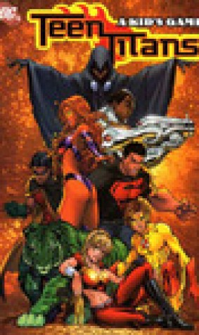 Teen Titans, Vol. 1: A Kid's Game