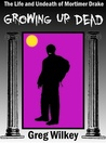 Growing Up Dead