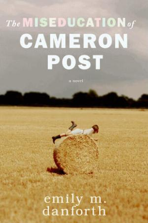 read online The Miseducation of Cameron Post