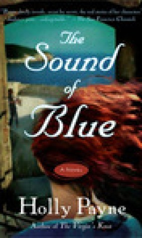The Sound of Blue: A Novel