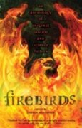 Download Firebirds: An Anthology of Original Fantasy and Science Fiction pdf / epub books
