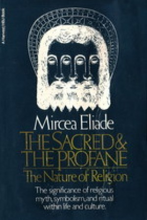 Reading books The Sacred and the Profane: The Nature of Religion