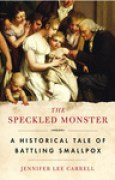 Download The Speckled Monster: A Historical Tale of Battling Smallpox pdf / epub books