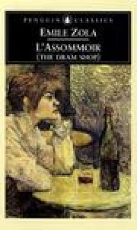 L'Assommoir (The Dram Shop) (Les Rougon-Macquart, #7)