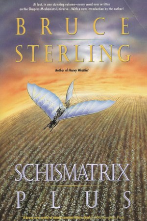 read online Schismatrix Plus