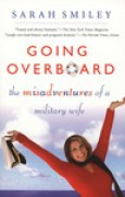Download Going Overboard: The Misadventures of a Military Wife books