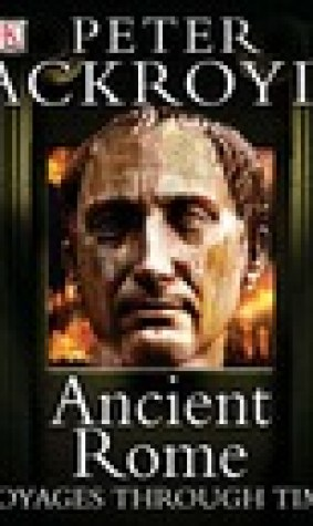 Ancient Rome: Voyages Through Time