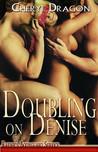 Doubling on Denise (Raider's Bodyguard Service #4)