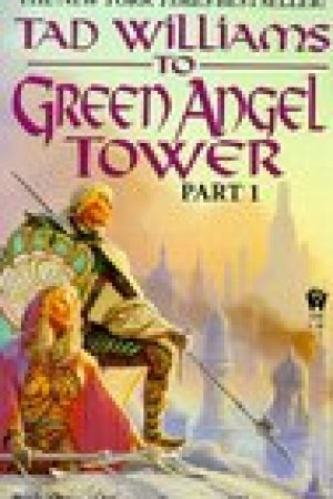 read online To Green Angel Tower, Part 1 (Memory, Sorrow, and Thorn, #3; Part 1)