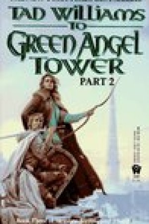 read online To Green Angel Tower, Part 2 (Memory, Sorrow, and Thorn, #3; Part 2)