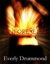 Unforeseen (City of the Damned, #3)