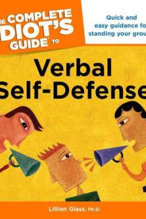 Reading books The Complete Idiot's Guide to Verbal Self-Defense: CIG to Verbal Self-Defense, The