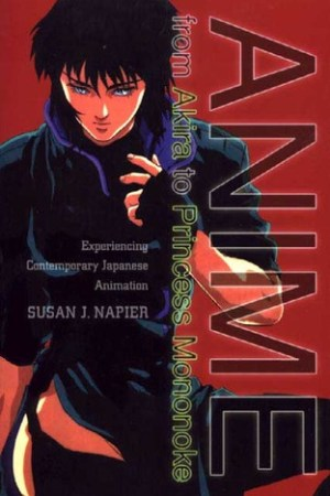 Reading books Anime: from Akira to Princess Mononoke, Experiencing Contemporary Japanese Animation