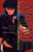 Download Anime: from Akira to Princess Mononoke, Experiencing Contemporary Japanese Animation books