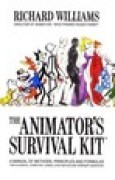 Download The Animator's Survival Kit: A Manual of Methods, Principles, and Formulas for Classical, Computer, Games, Stop Motion and Internet Animators books