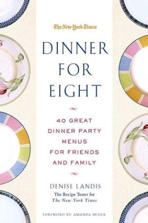 Reading books Dinner for Eight: 40 Great Dinner Party Menus for Friends and Family