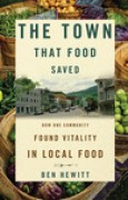 Download The Town That Food Saved: How One Community Found Vitality in Local Food pdf / epub books