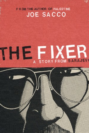 Reading books The Fixer: A Story from Sarajevo