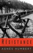 Download Resistance: A French Woman's Journal of the War books