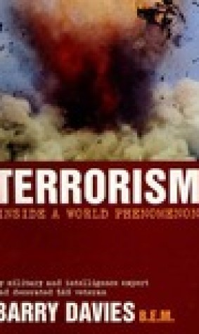Terrorism: Inside A World Phenomenon
