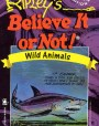 Ripley's Believe It or Not!: Wild Animals