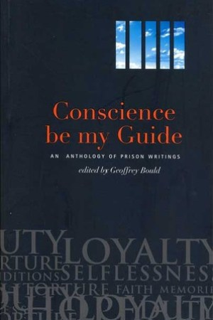 Reading books Conscience Be My Guide: An Anthology of Prison Writings