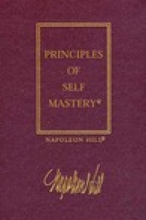 read online The Law of Success, Volume I: The Principles of Self-Mastery