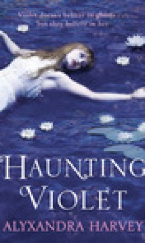 Haunting Violet (Haunting Violet, #1)