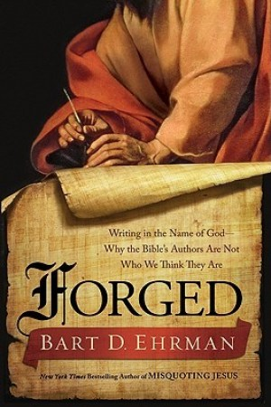 Reading books Forged: Writing in the Name of God