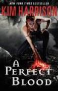 Download A Perfect Blood (The Hollows, #10) books