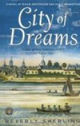 Download City of Dreams: A Novel of Nieuw Amsterdam and Early Manhattan (Old New York, #1) books