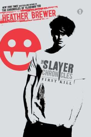 Reading books First Kill (The Slayer Chronicles, #1)