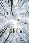 After the Snow (After the Snow, #1)